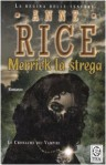 Merrick la strega - Anne Rice, Sara Caraffini