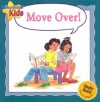 Move Over! - Janine Amos, Rachael Underwood