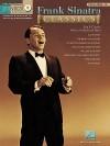 Frank Sinatra Classics [With CD] - Hal Leonard Publishing Company