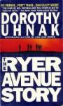 The Ryer Avenue Story - Dorothy Uhnak