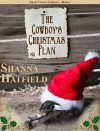 The Cowboy's Christmas Plan - Shanna Hatfield