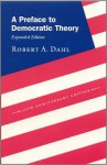 A Preface to Democratic Theory - Robert A. Dahl