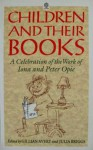 Children and Their Books: A Celebration of the Work of Iona and Peter Opie - Gillian Avery, Julia Briggs