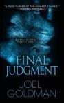 Final Judgment (Lou Mason Mystery, #5) - Joel Goldman