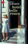 Hotel Belle Rouen - Martha Grimes