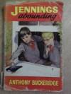 Jennings Abounding - Anthony Buckeridge