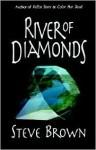 River of Diamonds - Steve Brown