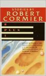 8 Plus 1 - Robert Cormier