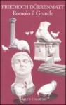 Romolo il Grande: Una commedia storica che non si attiene alla storia in quattro atti - Friedrich Dürrenmatt