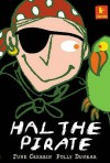 Hal The Pirate - June Crebbin, Polly Dunbar