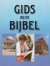 Gids bij de bijbel - Walter A. Elwell, Roelof Posthuma