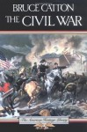 The Civil War (American Heritage) - Bruce Catton