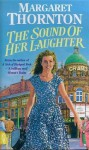 The Sound of Her Laughter - Margaret Thornton
