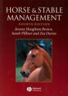 Horse and Stable Management - Jeremy Houghton Brown, Sarah Pilliner, Zoe Davies