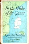 In the Wake of Da Gama - Genesta Hamilton, Elspeth Huxley