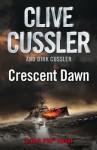 Crescent Dawn - Clive Cussler
