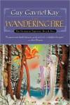 The Wandering Fire (Fionavar Tapestry, #2) - Guy Gavriel Kay, Simon Vance