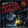 Attack of the Monster House - Lara Bergen