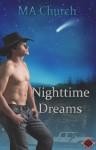 Nighttime Dreams (Nighttime Wishes) - M.A. Church, Julie Lynn Hayes, Mika Star
