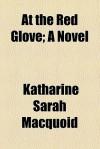 At the Red Glove - Katharine Sarah Macquoid