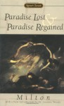 Paradise Lost and Paradise Regained (Signet Classic Poetry) - John Milton, Christopher Ricks, Susanne Woods