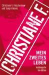 Christiane F. - Mein zweites Leben (Fan-Edition) - Christiane F., Sonja Vukovic