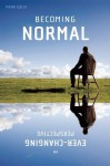 Becoming Normal: An Ever-Changing Perspective - Mark Edick