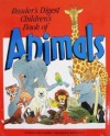 Reader's Digest Children's Book of Animals - Sally Grindley, Stuart Trotter