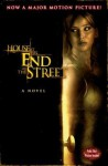 House at the End of the Street - Lily Blake, David Loucka, Jonathan Mostow