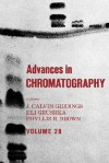 Advances in Chromatography: Volume 28 - Phyllis R. Brown