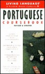 Basic Portuguese Coursebook: Revised and Updated - Living Language, Living Language Staff