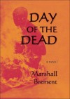 The Day of the Dead - Marshall Brement