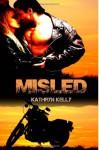 Misled - Kathryn Kelly, Crystal Cuffley