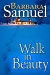 Walk In Beauty - Barbara Samuel, Ruth Wind