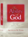 The Ability of God: Prayers of the Apostle Paul - Arthur W. Pink