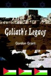 Goliath's Legacy - Gordon Grant