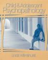 Child and Adolescent Psychopathology: A Casebook - Linda Wilmshurst