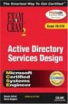 MCSE Active Directory Services Design: Exam 70-219 [With CDROM] - Dennis Scheil, Ed Tittel, Diana Huggins