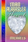 The Man With The Alabaster Heart - Aaron Michaels