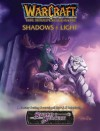 Shadows & Light (Warcraft RPG. Book 6) - Robert Baxter, Bob Fitch, Bruce Graw, Luke Johnson, Seth Johnson
