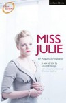 Miss Julie - August Strindberg, David Eldridge