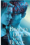 Beauty Dates the Beast (Midnight Liasons, #1) - Jessica Sims