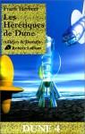 Dune, tome 4 : Les Hérétiques de Dune (French Edition) - Frank Herbert