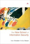 The New School of Information Security - Adam Shostack, Andrew Stewart