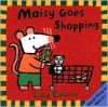 Maisy Goes Shopping (Maisy Books) - Lucy Cousins