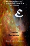 E: Omnibus Edition - Charles Brownson