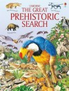 The Great Prehistoric Search - Jane Bingham