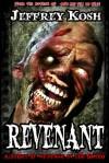 REVENANT - Jeffrey Kosh, Jaime Johnesee