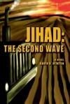 Jihad: The Second Wave - David Newton