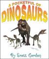 A Pocketful of Dinosaurs - Scott Gordon, Brotea Viorel Alin, Wim Tilkin, Linda Bucklin, Sergey Drozdov, Michael Rosskothen